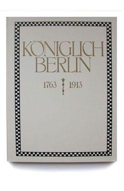 KÖNIGLICH BERLIN von Erzgraber,  Josef, Finck von Finckenstein,  Stefan, Schily,  Otto, Schwartz,  F Albert