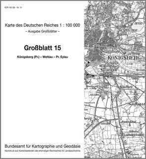 Königsberg (Preußen) – Wehlau – Pr. Eylau
