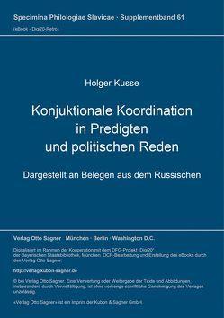 Konjuktionale Koordination in Predigten und politischen Reden von Kuße,  Holger