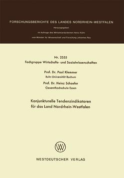 Konjunkturelle Tendenzindikatoren für das Land Nordrhein-Westfalen von Klemmer,  Paul