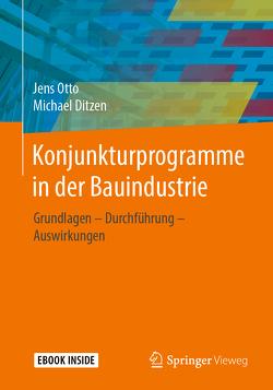 Konjunkturprogramme in der Bauindustrie von Ditzen,  Michael, Otto,  Jens