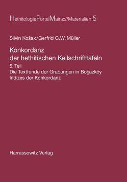 Konkordanz der hethitischen Keilschrifttafeln von Kosak,  Silvin, Müller,  Gerfrid G