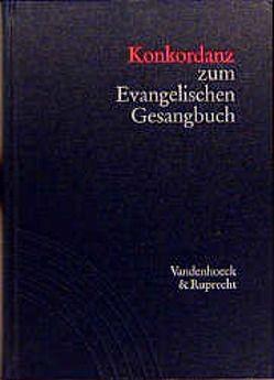 Konkordanz zum Evangelischen Gesangbuch von Lippold,  Ernst, Vogelsang,  Günter
