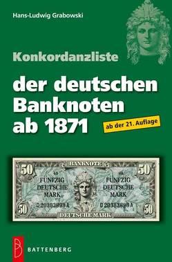 Konkordanzliste der deutschen Banknoten ab 1871 von Grabowski,  Hans-Ludwig