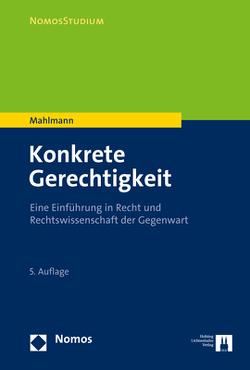 Konkrete Gerechtigkeit von Mahlmann,  Matthias
