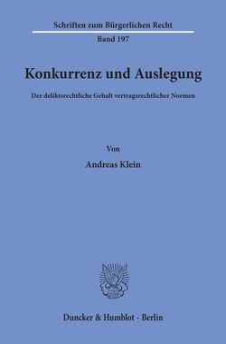 Konkurrenz und Auslegung. von Klein,  Andreas