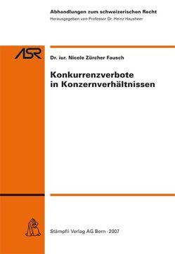 Konkurrenzverbote in Konzernverhältnissen von Zürcher Fausch,  Nicole