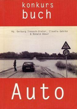 Konkursbuch. Zeitschrift für Vernunftkritik / Auto von Düker,  Ronald, Gehrke,  Claudia, Treusch-Dieter,  Gerburg