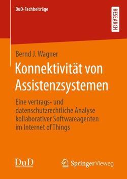 Konnektivität von Assistenzsystemen von Wagner,  Bernd J.