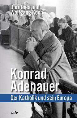 Konrad Adenauer von Koch,  Dorothea, Koch,  Wolfgang