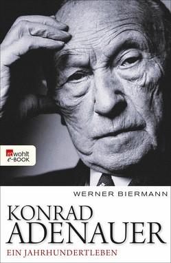 Konrad Adenauer von Biermann,  Werner