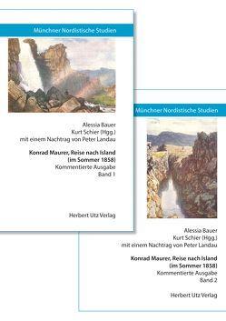 Konrad Maurer, Reise nach Island (im Sommer 1858) von Bauer,  Alessia, Schier,  Kurt