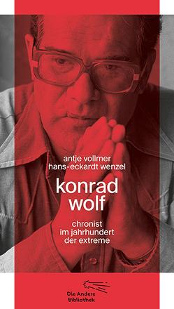 Konrad Wolf von Vollmer,  Antje, Wenzel,  Hans-Eckardt