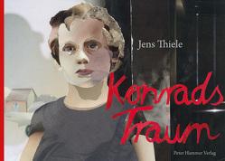 Konrads Traum von Thiele,  Jens