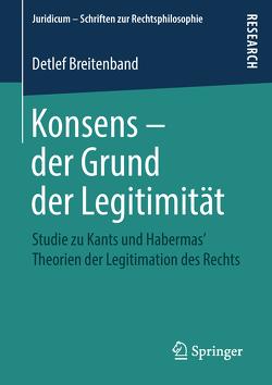 Konsens – der Grund der Legitimität von Breitenband,  Detlef