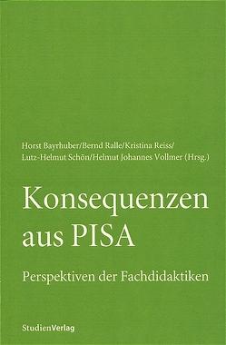 Konsequenzen aus Pisa von Bayrhuber,  Horst, Ralle,  Bernd, Reiss,  Kristina, Vollmer,  Helmut