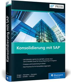 Konsolidierung mit SAP von Greger,  Eric, Klempien,  Jens-Uwe, Klempien,  Nora, Knabe,  Dana, Scheller,  Frank, Schlüter,  Ulrich