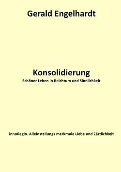 Konsolidierung von Engelhardt,  Gerald