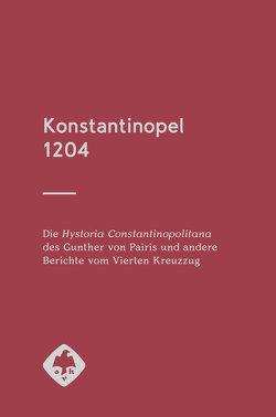 Konstantinopel 1204 von Krapinger,  Gernot
