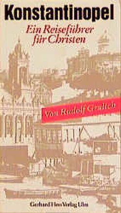 Konstantinopel von Grulich,  Rudolf