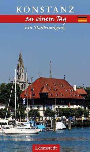 Konstanz an einem Tag von Böttger,  Steffi