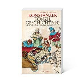 Konstanzer Konzilgeschichte(n) von Büttner,  Ulrich, Schwär,  Egon