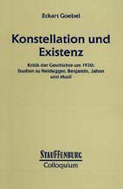 Konstellation und Existenz von Goebel,  Eckart
