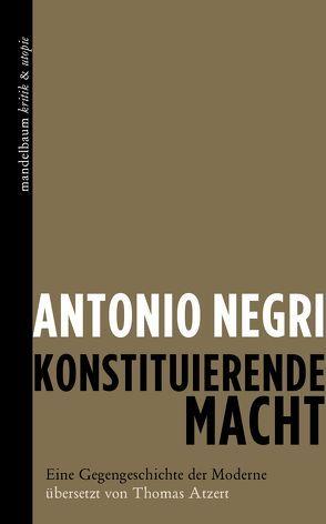 Konstituierende Macht von Negri,  Antonio