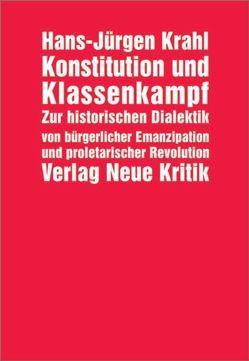 Konstitution und Klassenkampf von Claussen,  Detlev, Krahl,  Hans J, Saßmannshausen,  Norbert