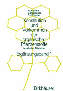 Konstitution und Vorkommen der organischen Pflanzenstoffe von Karrer,  W
