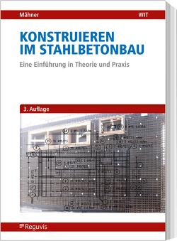 Konstruieren im Stahlbetonbau von Mähner,  Dietmar