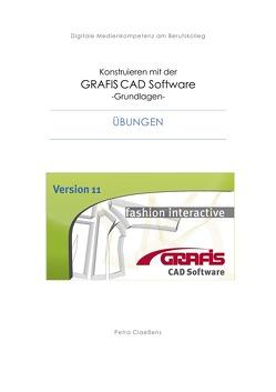 Konstruieren mit der CAD Grafis Software – Grundlagen – von Claeßens,  Petra