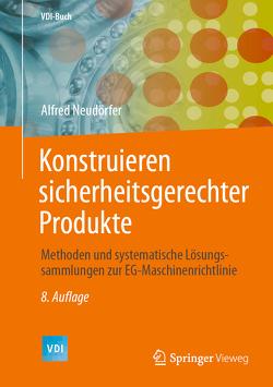 Konstruieren sicherheitsgerechter Produkte von Neudörfer,  Alfred