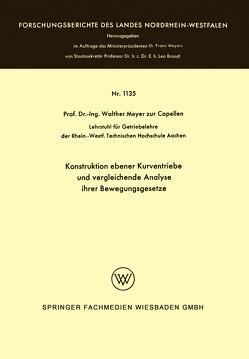 Konstruktion ebener Kurventriebe und vergleichende Analyse ihrer Bewegungsgesetze von Meyer zur Capellen,  Walther