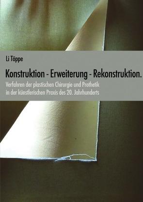 Konstruktion – Erweiterung – Rekonstruktion. von Töppe,  Li