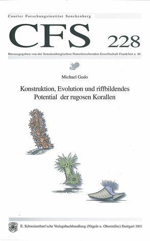Konstruktion, Evolution und riffbildendes Potential der rugosen Korallen von Gudo,  Michael
