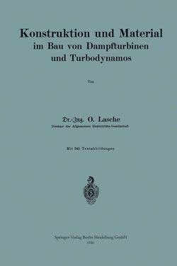 Konstruktion und Material im Bau von Dampfturbinen und Turbodynamos von Lasche,  Oskar