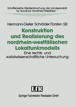 Konstruktion und Realisierung des nordrhein-westfälischen Lokalfunkmodells von Schröder,  Hermann-Dieter