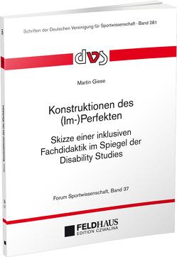 Konstruktionen des (Im-)Perfekten von Giese,  Martin