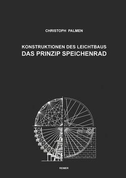 Konstruktionen des Leichtbaus von Palmen,  Christoph