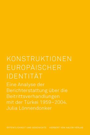Konstruktionen europäischer Identität von Lönnendonker,  Julia