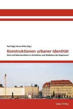 Konstruktionen urbaner Identität von Klein,  Bruno, Sigel,  Paul