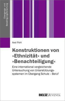 Konstruktionen von 'Ethnizität' und 'Benachteiligung' von Pohl,  Axel