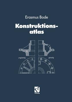 Konstruktionsatlas von Bode,  Erasmus