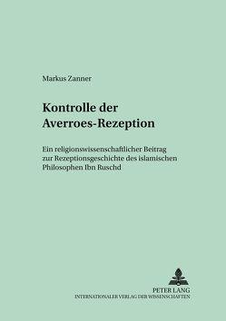 Konstruktionsmerkmale der Averroes-Rezeption von Zanner,  Markus