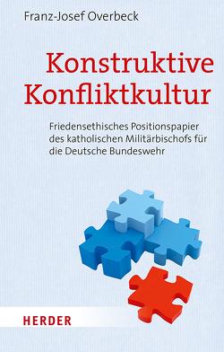 Konstruktive Konfliktkultur von Overbeck,  Franz Josef