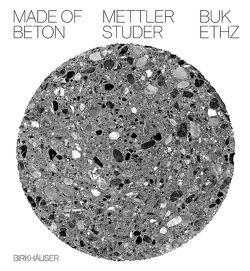 Made of Beton von Mettler,  Daniel, Studer,  Daniel