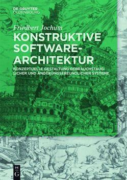 Konstruktive Software-Architektur von Jochum,  Friedbert
