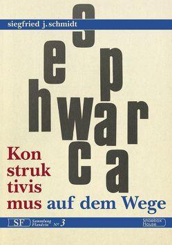 Konstruktivismus auf dem Wege von Schmidt,  Siegfried J.