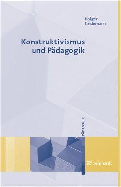 Konstruktivismus und Pädagogik von Lindemann,  Holger